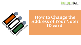 How to Change the Address of Your Voter ID card