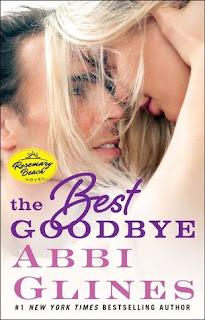 Resultado de imagem para The Best Goodbye abbi glines
