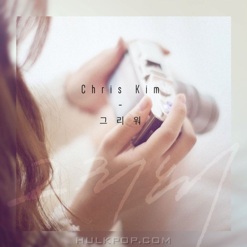 Chris Kim – Miss U – Single