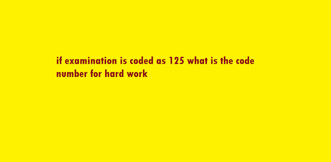 if examination is coded as 125 what is the code number for hard work