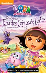 Filme Dora a Aventureira Dora Salva A Terra dos Contos de Fada