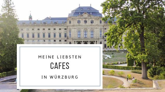Meine liebsten Cafes Würzburg, Beste Cafes Würzburg, Würzburg Cafes, Heimatverliebt, Würzburg Tipps, Würzburg Travelguide