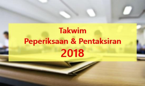 Takwim peperiksaan dan pentaksiran 2018