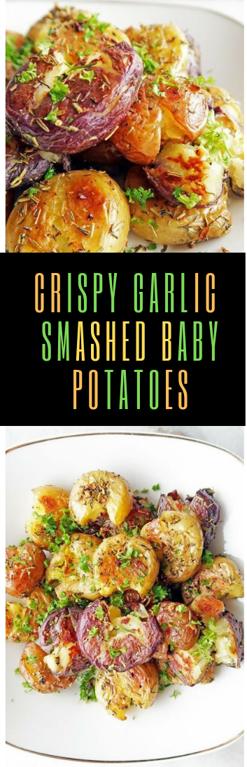 Firm GARLIC SMASHED BABY POTATOES #food#potato