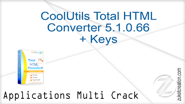 CoolUtils Total HTML Converter 5.1.0.66 + Keys    |  51.0 MB