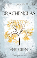 https://www.amazon.de/Drachenglas-Verloren-Jaqueline-Mercedes-ebook/dp/B01MDR87T4