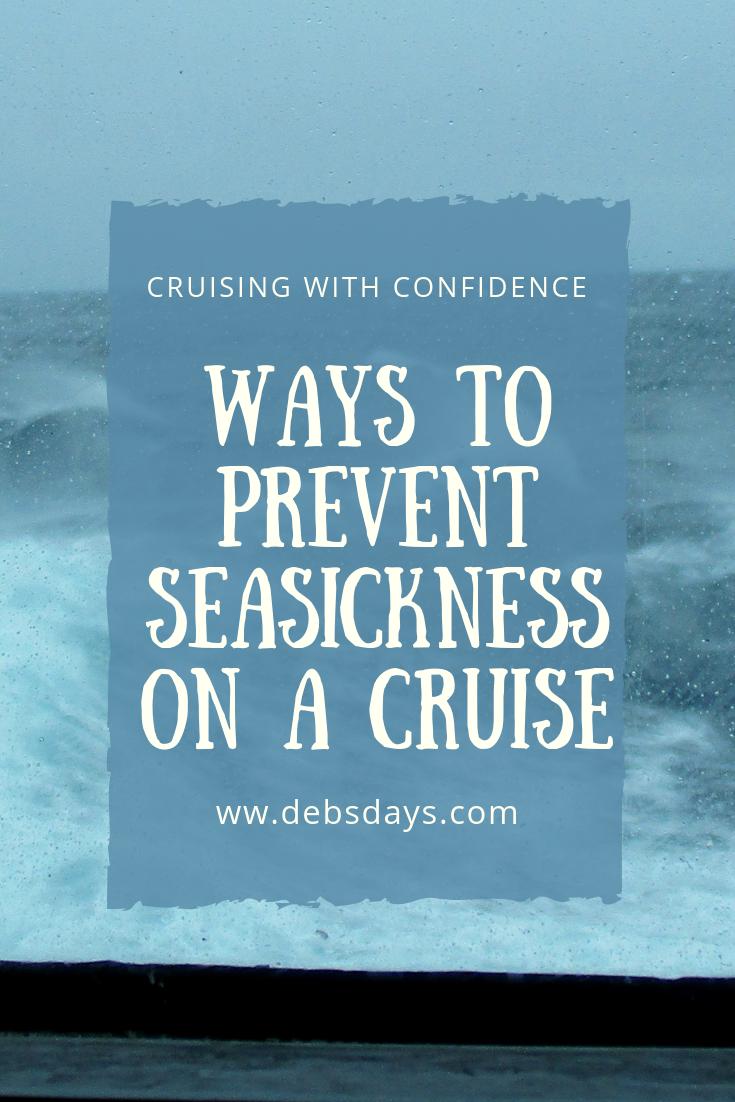 Debs Days: Preventing Seasickness