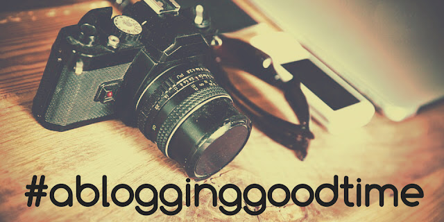 #ablogginggoodtime
