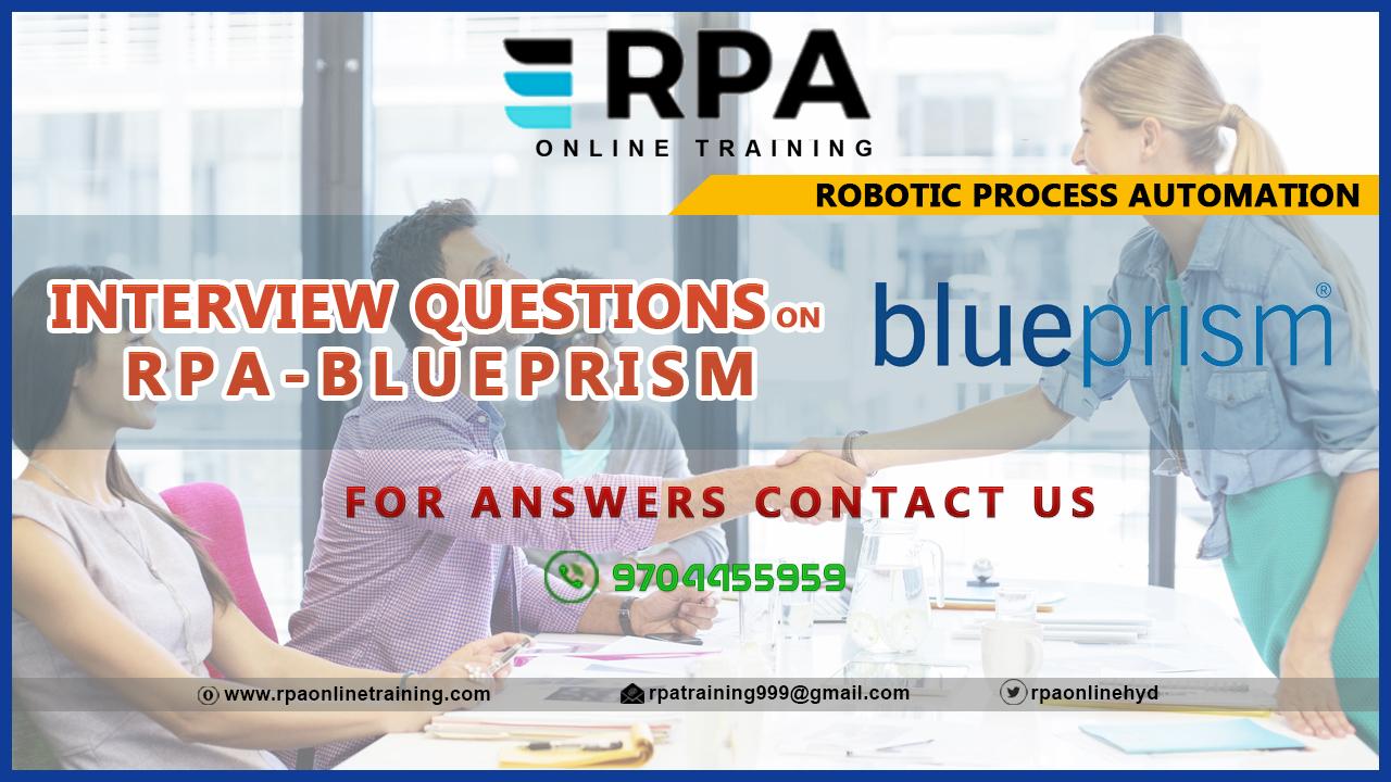 Robotic Process Automation: Blueprism Interview Question