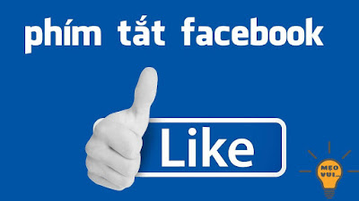 Danh sách các phím tắt trên Facebook