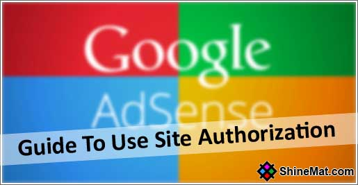 How to use Google Adsense Site authorization
