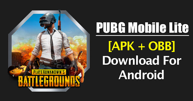 Unduh PUBG Mobile Lite [APK + OBB] Android 2018