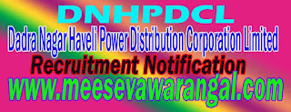 DNHPDCL (Dadra Nagar Haveli Power Distribution Corporation Limited) Recruitment Notification