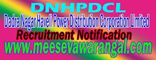 DNHPDCL (Dadra Nagar Haveli Power Distribution Corporation Limited) Recruitment Notification