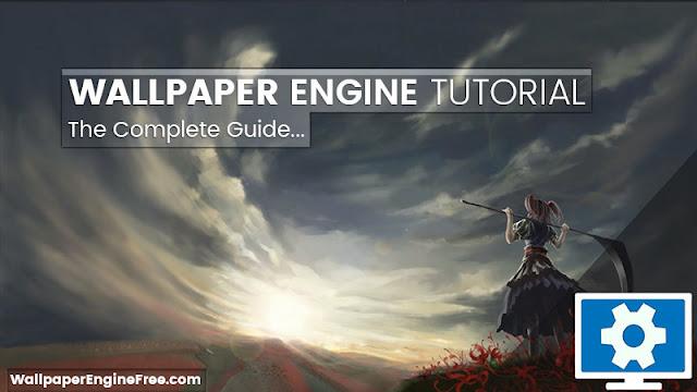 Wallpaper Engine Tutorial