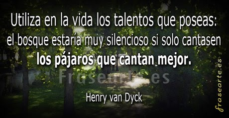Frases con talento – Henry van Dyck