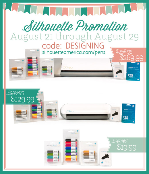Silhouette August Sketch Pen and Silhouette Machine Promotion (August 2013) - www.silhouetteamerica.com/pens code: DESIGNING