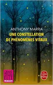 Une constellation de phénomènes vitaux – Anthony Marra