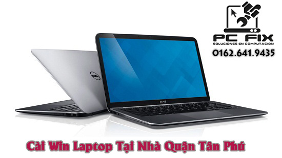 Cài Win Laptop Tại Nhà Quận Tân Phú TPHCM