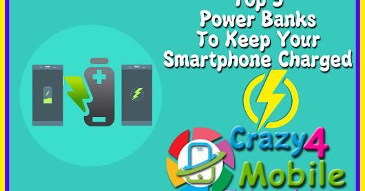 Top 5 Power Banks For Your Smartphone