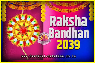2039 Raksha Bandhan Date and Time, 2039 Raksha Bandhan Calendar
