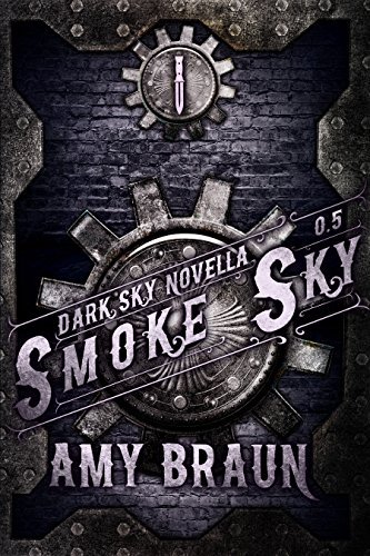 http://tometender.blogspot.com/2016/12/smoke-sky-by-amy-braun-dark-sky-05.html