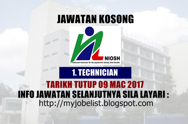 Jawatan Kosong Institut Keselamatan dan Kesihatan Pekerjaan Negara (NIOSH) 2017