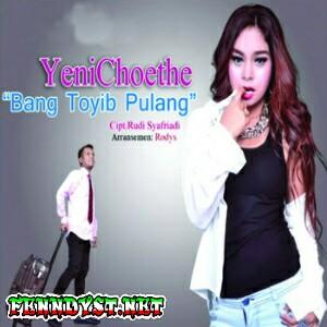 Yeni Choete - Bang Toyib Pulang (2015) Album cover