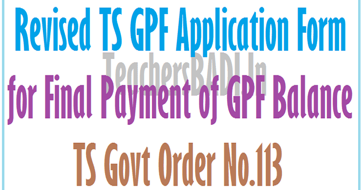 Revised TS GPF Application Form for Final payment of GPF Balance-GO