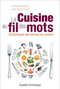 Télécharger Livre Gratuit La cuisine au fil des mots, Dictionnaire des termes de cuisine pdf