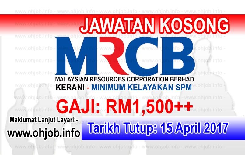 Jawatan Kerja Kosong MRCB - Malaysian Resources Corporation Berhad logo www.ohjob.info april 2017