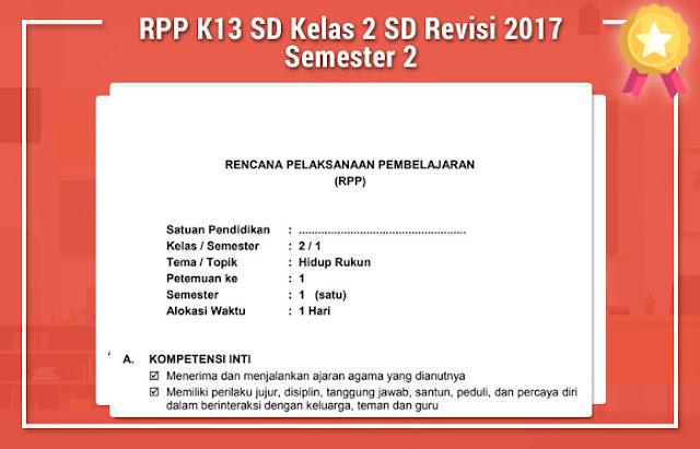 RPP K13 SD Kelas 2 SD Revisi 2017 Semester 2
