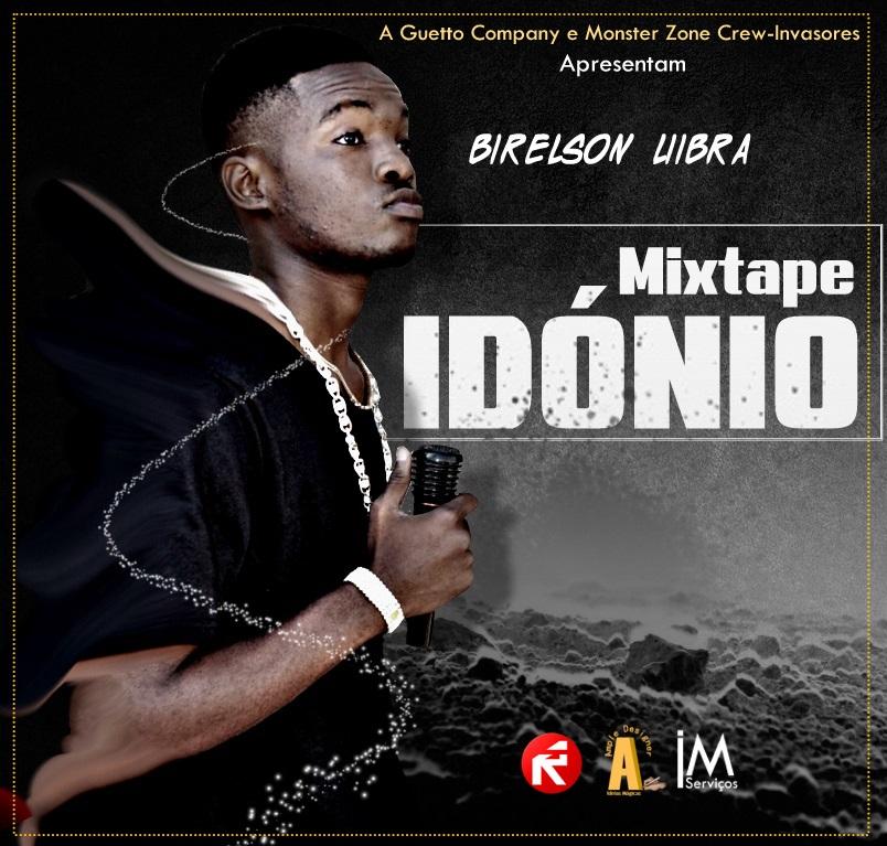 Mixtape: Birelson Liibra - Idónio