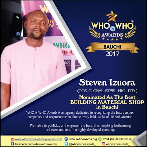 WHO is WHO Awards 2017 - Nominee for BEST BUILDING MATERIAL SHOP in Bauchi State (Photo/Video)