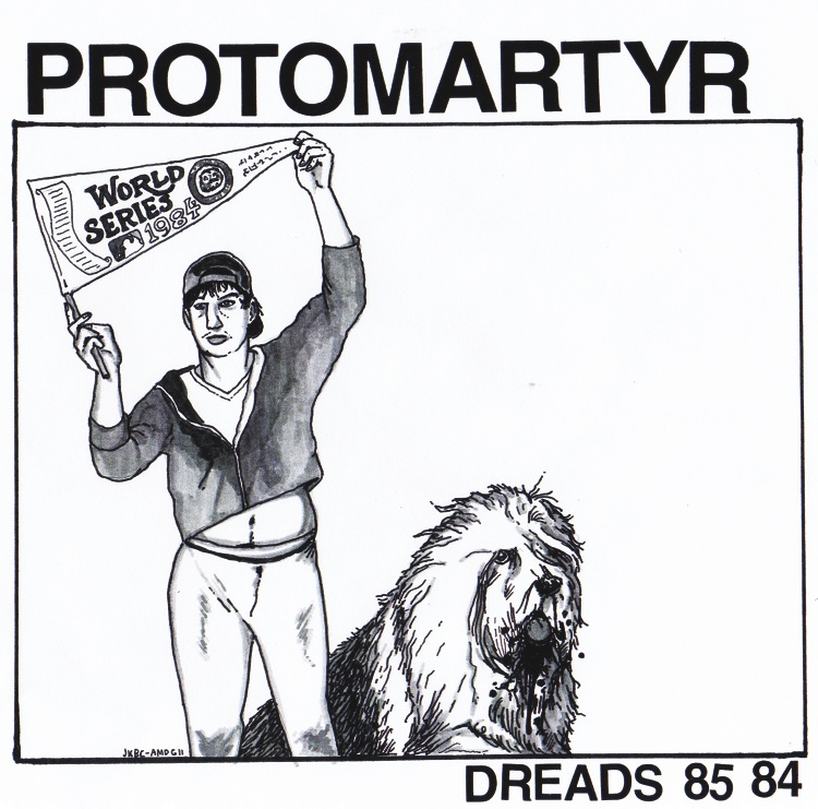 Protomartyr On Urinal Cake Records