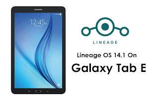 How-To-Install-Lineage-OS-14.1-On-Samsung-Galaxy-Tab-E-SM-T377P-and-SM-T560NU