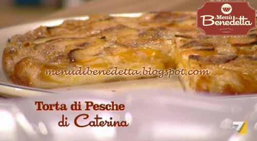 Ricette Della Torta Torta Di Pesche Di Caterina Ricetta Parodi Da