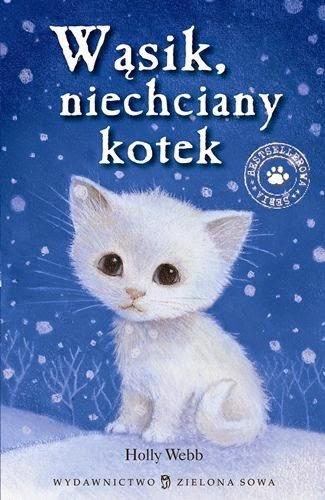 Wąsik, niechciany kotek - Holly Webb
