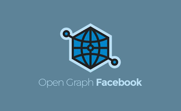 Manfaat Open Graph Facebook dan Cara Menerapkannya dengan Benar
