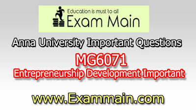 MG6071 ENTERPRENEURSHIP DEVELOPMENT | Impotent  Questions | Question bank | Syllabus | Model and Previous Question papers | Download PDF