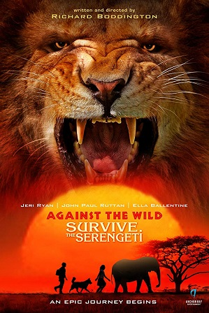 Download Against the Wild 2: Survive the Serengeti (2016) 1GB Full Hindi Dual Audio Movie Download 720p Bluray Free Watch Online Full Movie Download Worldfree4u 9xmovies