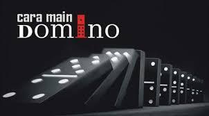 Cara Tepat Main DominoQQ supaya Menang Terus