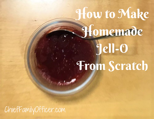 How to Make Homemade Jell-O from Scratch