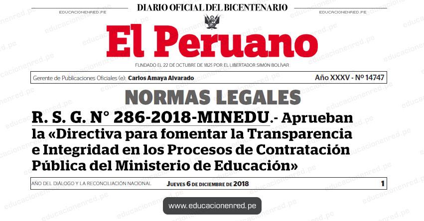 R. S. G. N° 286-2018-MINEDU - Aprueban la «Directiva para fomentar la Transparencia e Integridad en los Procesos de Contratación Pública del Ministerio de Educación» www.minedu.gob.pe