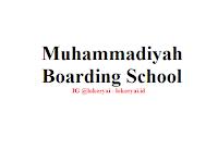 Lowongan Kerja Muhammadiyah Boarding School Terbaru