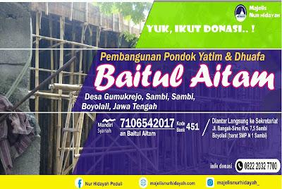 "Update Pembangunan Pondok Yatim - Dhu'afa ""BAITUL AITAM"""