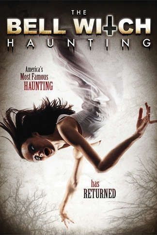 Nonton Film The Bell Witch Haunting (2013)