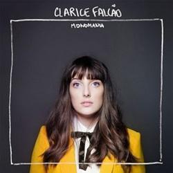 Download Clarice Falcão – Monomania (2013)