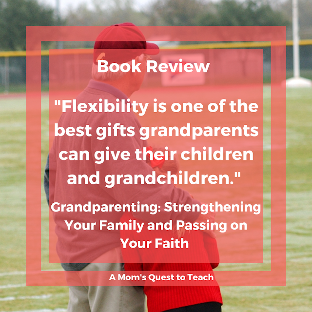 Quote (Flexibility is one of the best gifts grandparents can give their children and grandchildren) and image of grandfather and granddaughter