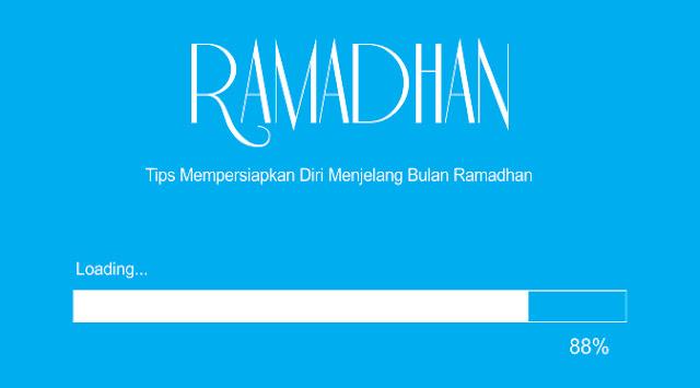 Tidak terasa kini nyaris tiba lagi bulan Ramadhan yang ke sekian kalinya Tips Mempersiapkan Diri Menjelang Bulan Ramadhan Tiba